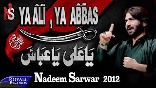 Nadeem Sarwar   Ya Ali Ya Abbas   2012