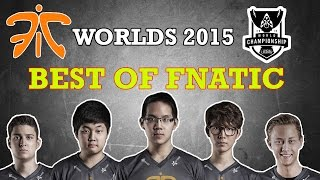 Best of Fnatic | Worlds 2015