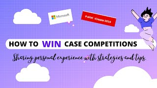 How to WIN Case Competitions