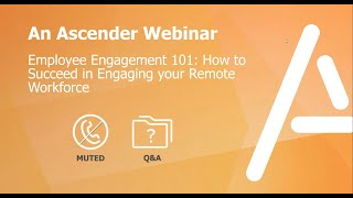 Employee Engagement 101: How To Succeed In Engaging Your Remote Workforce | On-Demand Webinar