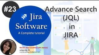 (#23) JQL(Jira Query Language) in Jira | Advanced Search in Jira | JIRA Tutorial