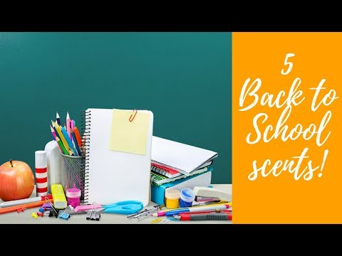 5 Back to School fragrances | 2017