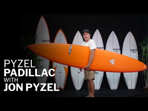 Pyzel Padillac Review with Jon Pyzel