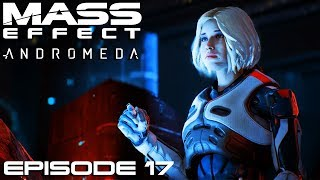 Mass Effect: Andromeda - Ep 17 - La fin du voyage - Let's Play FR HD