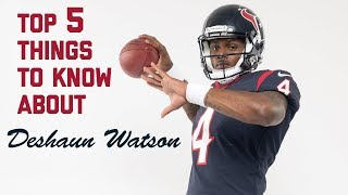 5 Things To Know About Texans Rookie QB Deshaun Watson | 2017 NFL Rookie Class