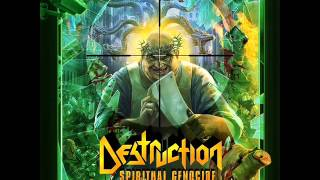 Destruction - To Dust You Will Decay