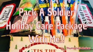 Pack A Soldier Holiday Care Package With Me!! Tips on Where, When, How, What to send!