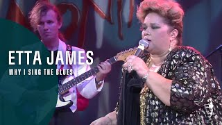 Etta James - Why I Sing The Blues - (Live At Montreux 1993)