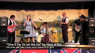 """""""Give It Up Or Let Me Go"""" by Next of Kin   LIVE at the 24th Calne Country Music Festival 07 07 2013"""