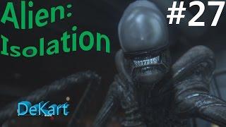 Alien Isolation Прохождение Хвостатая ублюдина #27