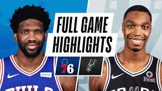 76ERS at SPURS | FULL GAME HIGHLIGHTS | May 2, 2021