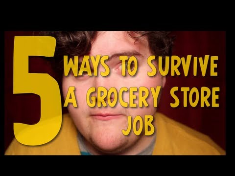 5 Ways to Survive a Grocery Store Job