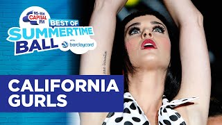 Katy Perry - California Gurls (Best of Capital's Summertime Ball) | Capital