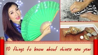 10 Things You Should Know About Chinese New Year