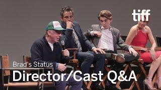 BRAD's STATUS Q&A   TIFF 2017