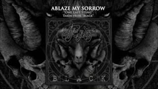 Ablaze My Sorrow - Black