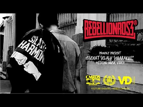 Rebellion Rose - Sehat Selalu Sodaraku (Official Video) 2017 Mp3