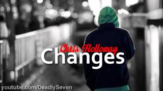 Changes - Chris Holloway [Lyrics + DL]