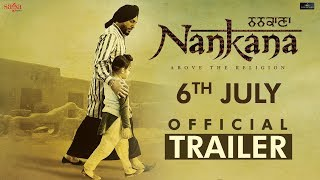 ਨਨਕਾਣਾ Nankana  - Official Trailer | Gurdas Maan | Kavita Kaushik | Punjabi Movie 2018 | Saga Music