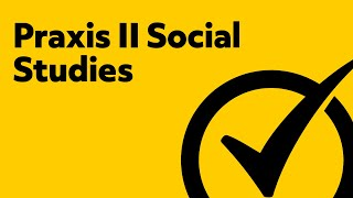 Free Praxis II (5081) Social Studies: Content Knowledge Study Guide