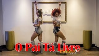 O Pai Tá Livre   Jerry Smith | Coreografia Exclusive Dance