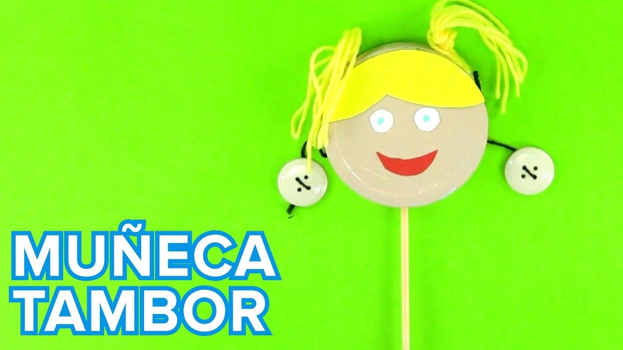 Muñeca tambor | Manualidades de juguetes caseros