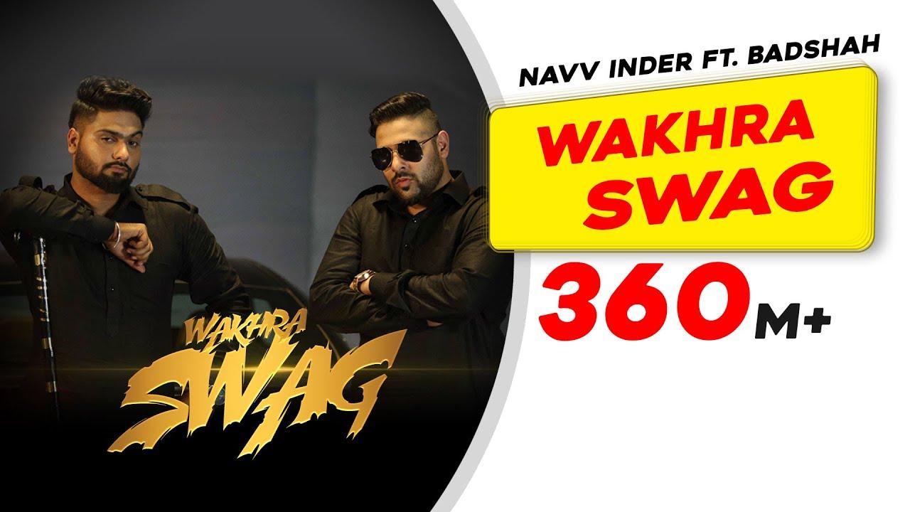 वखरा स्वाग Wakhra Swag Lyrics in Hindi - Badshah, Navv Inder