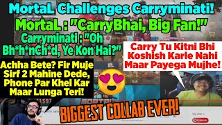 MortaL Vs Carryminati | Carryminati Challenges MortaL | MortaL And Carry Playing Together | MortaL