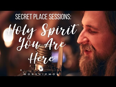 Holy Spirit, You Are Here