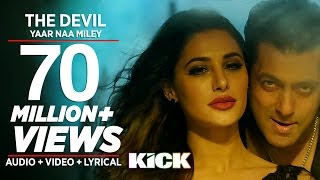Devil Yaar Naa Miley FULL VIDEO SONG | Salman Khan | Yo Yo Honey Singh | Kick