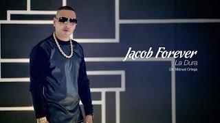 Video La Dura de Jacob Forever
