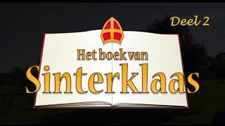 Het boek van Sinterklaas – Deel 2:  Het boek is weg!