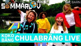 Koko Bäng - Chulabrang live i Sommarlov!