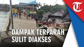 Gempa Halmahera, Ratusan Rumah Warga Rusak dan Jalan Dermaga Retak