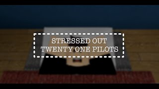 Stressed Out  ROBLOX Music Video