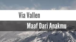 Via Vallen Maaf Dari Anakmu (Video Lirik)