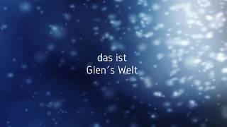 Glen`s Welt