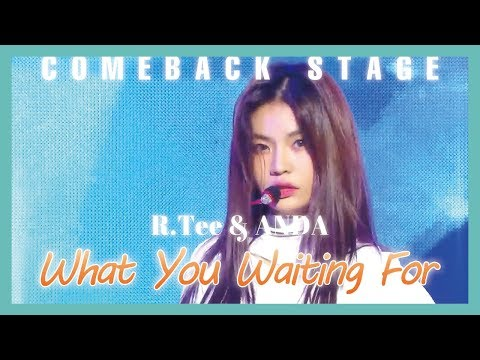[HOT] R.Tee , Anda  -  What You Waiting For , R.Tee, Anda - 뭘 기다리고 있어 Show Music core 20190316