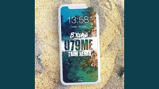 079ME (Taim Remix)