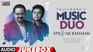 Tollywood's Music Duo SPB & A R Rahman Audio Songs Jukebox | Telugu Hit Songs|SPB & A.R.Rehman Hits