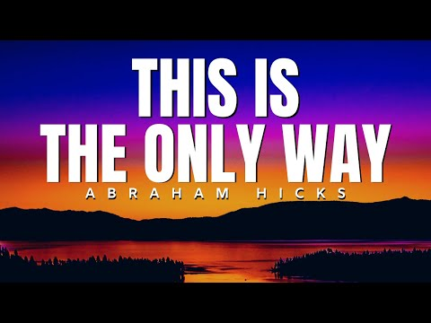 This Will Light Up Your World | Abraham Hicks | Law Of Attraction (LOA)