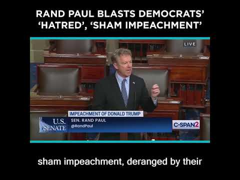 Rand Paul Blasts Democrats' 'Hatred,' 'Sham Impeachment'