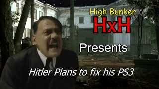 Hitler Plans to fix his PS3