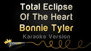 Bonnie Tyler - Total Eclipse Of The Heart (Karaoke Version)