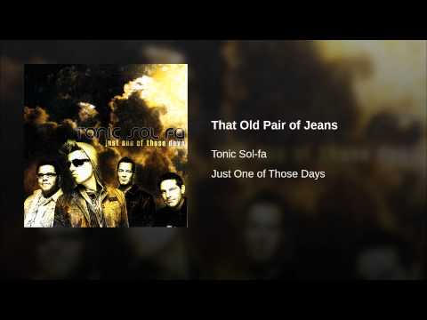 That Old Pair of Jeans