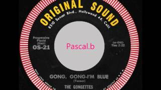 The Gongettes - Gong gong-I'm blue