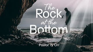 The Rock at the Bottom