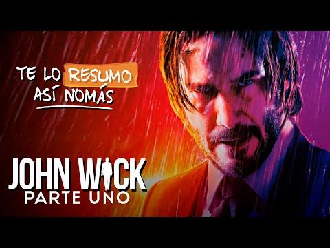 John Wick, La Uno | #TeLoResumoAsíNomás 253