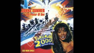 The Power of One Donna Summer Pokemon The Movie 2000 The Power of One