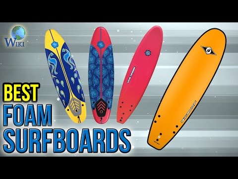8 Best Foam Surfboards 2017